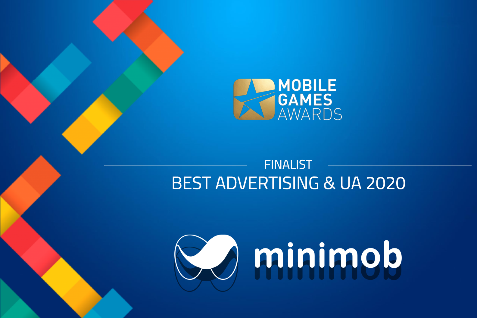 Best Advertising & UA @ Mobile Games Awards Finalist 2020